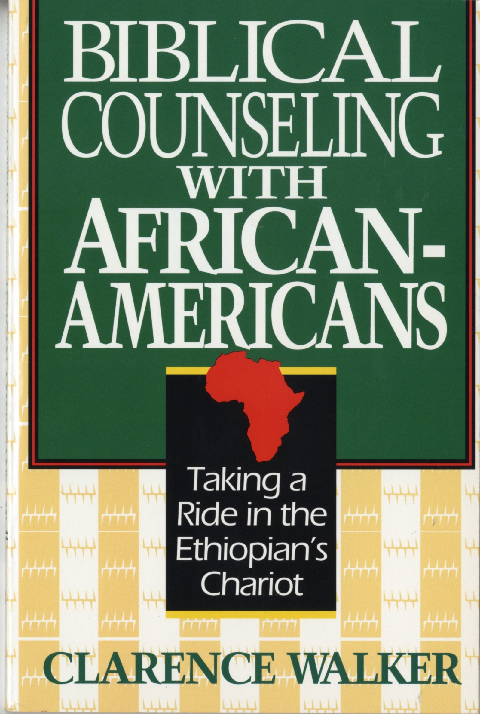 Biblical Counseling with African Americans: Taking a Ride in the Ethiopian's Chariot