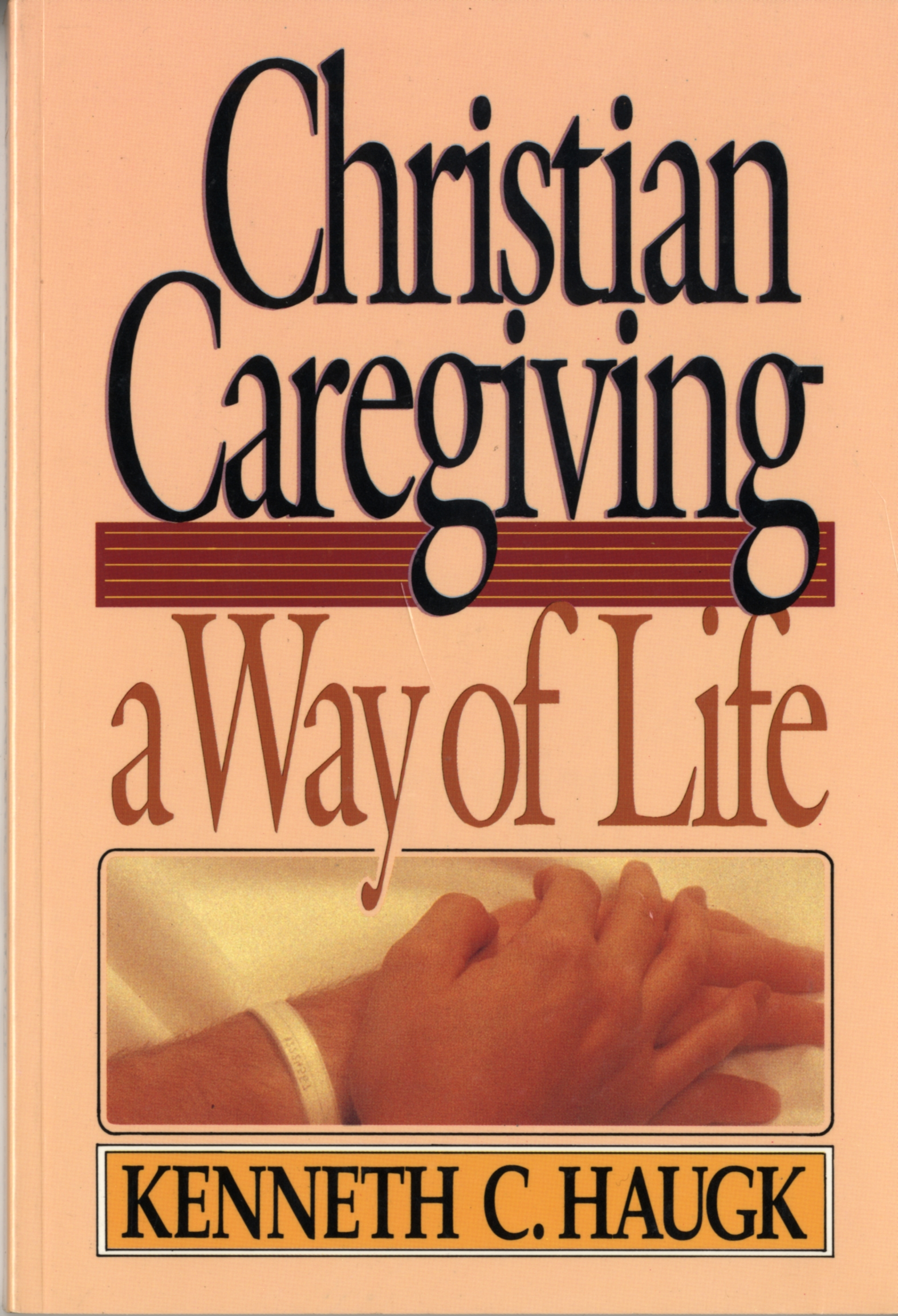 Image result for christian caregiving a way of life