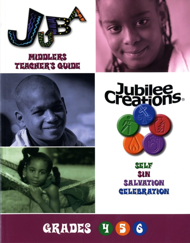 Juba Middlers Teacher's Guide Grades 4, 5, 7