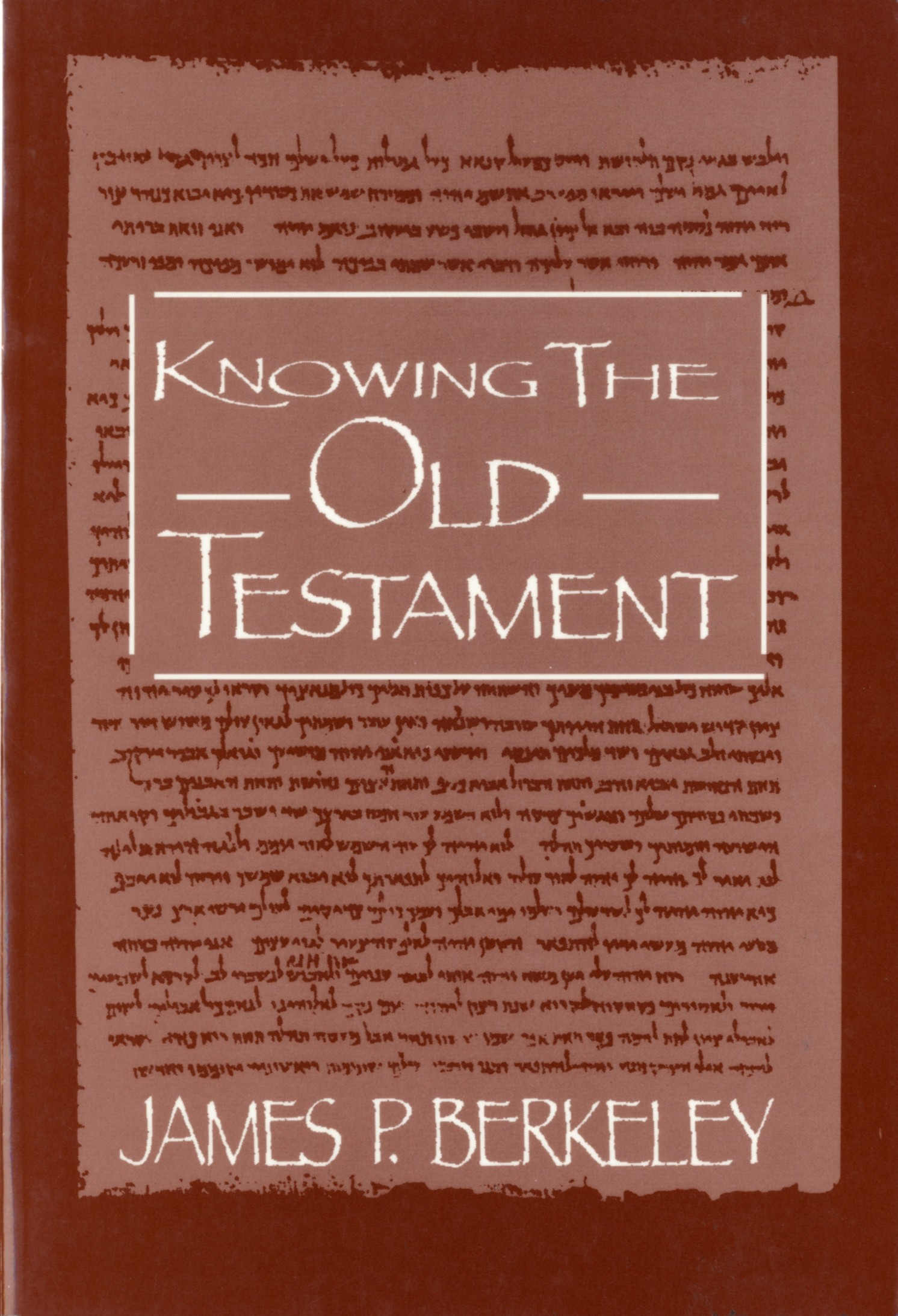 Knowing the Old Testament