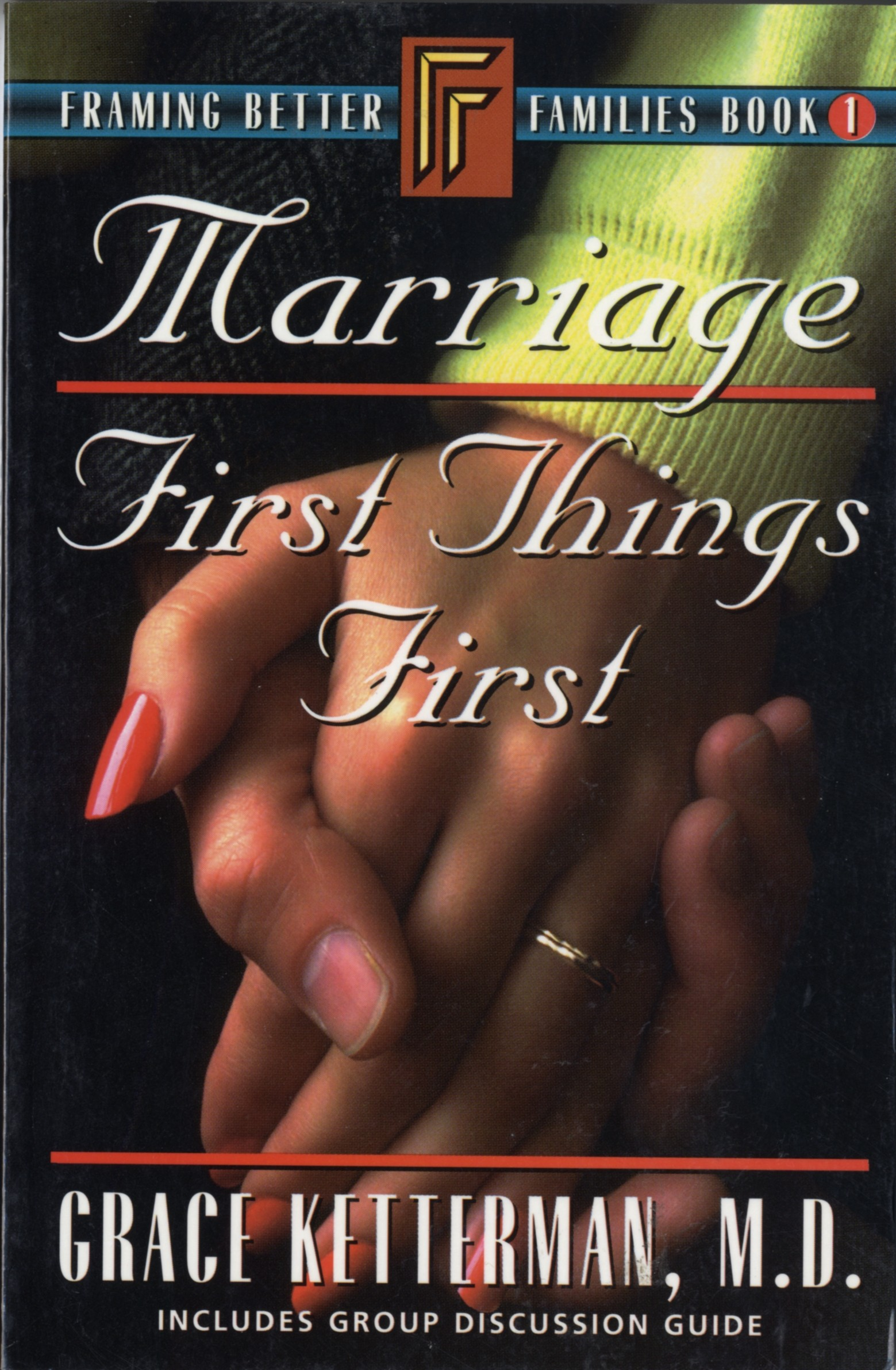 Marriage: First Things First