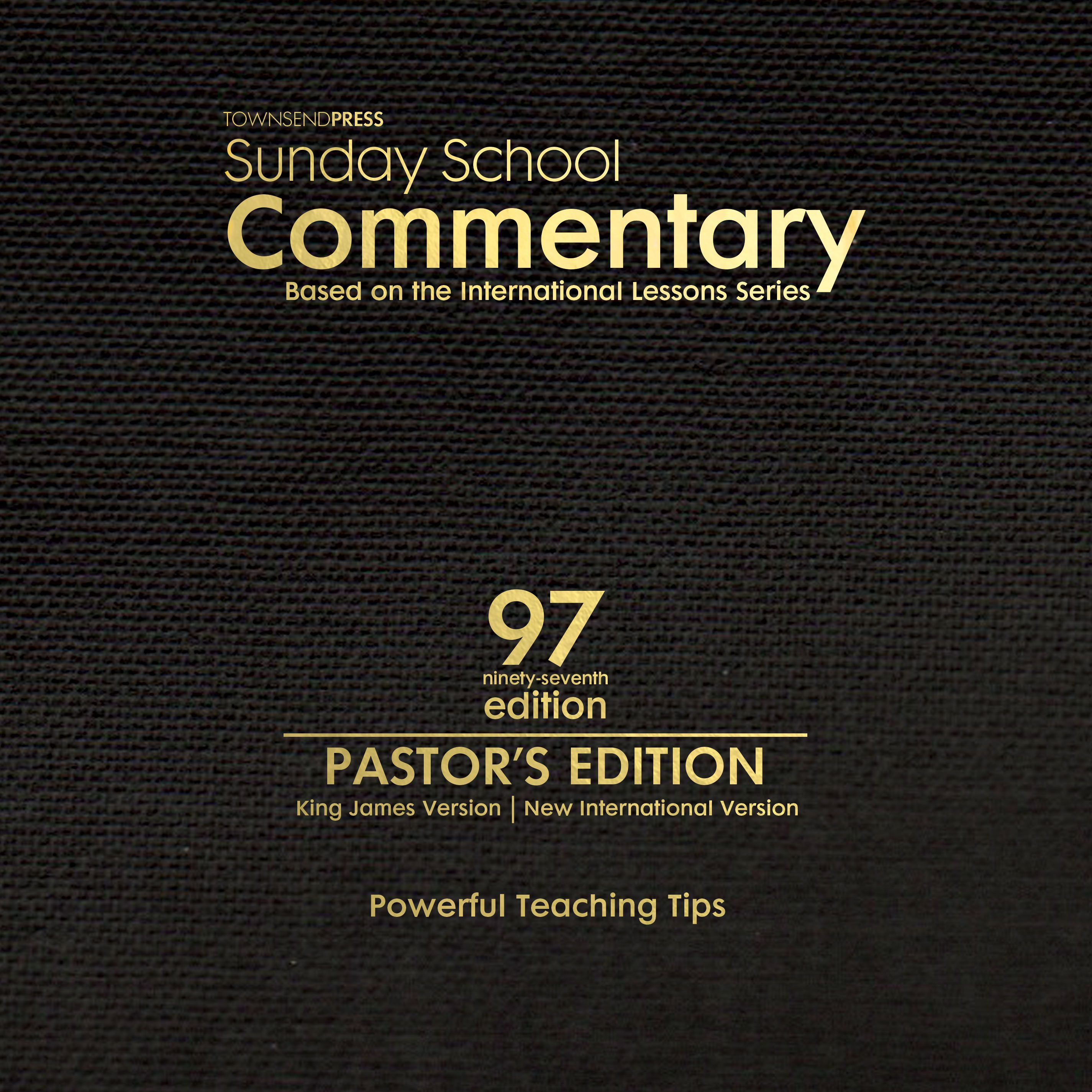 2017-2018 Townsend Press Sunday School Commentary Pastor's Edition