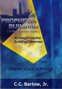Prophetic Building (A Nightmare or Vision) An Insight into the Building Dilemmas