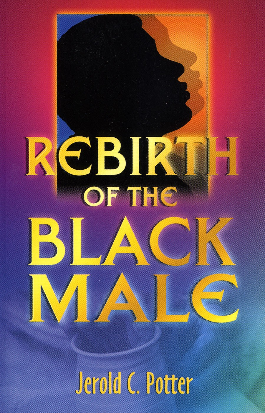 Rebirth of the Black Male