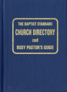 The Baptist Standard Church Directory and Busy Pastor's Guide