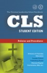 The Christian Leadership School Manual Policies and Procedures