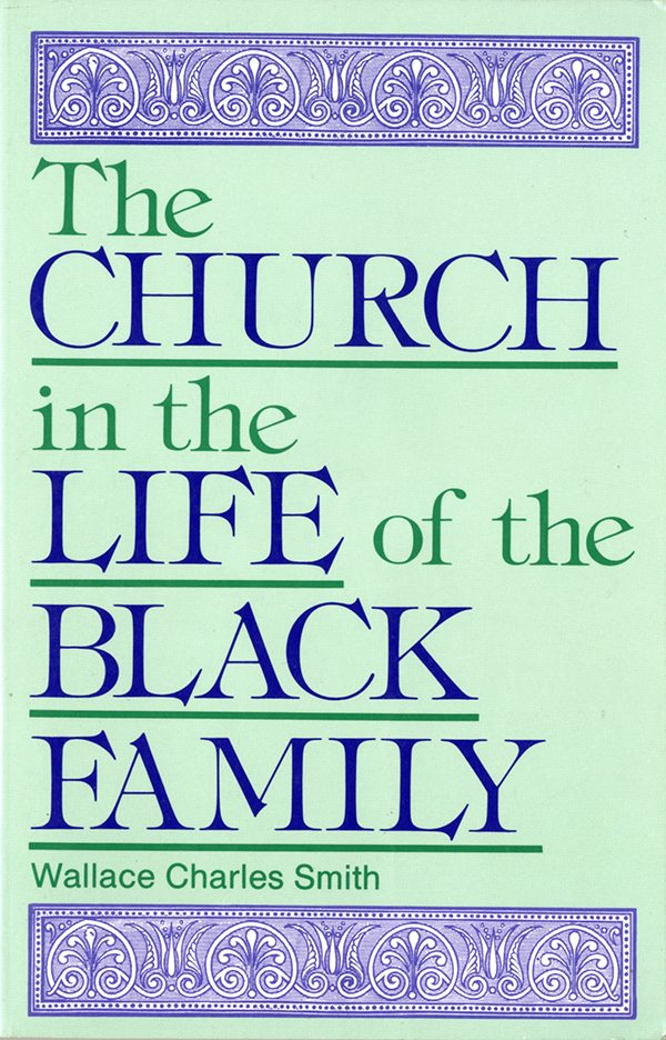 The Church in the Life of the Black Family