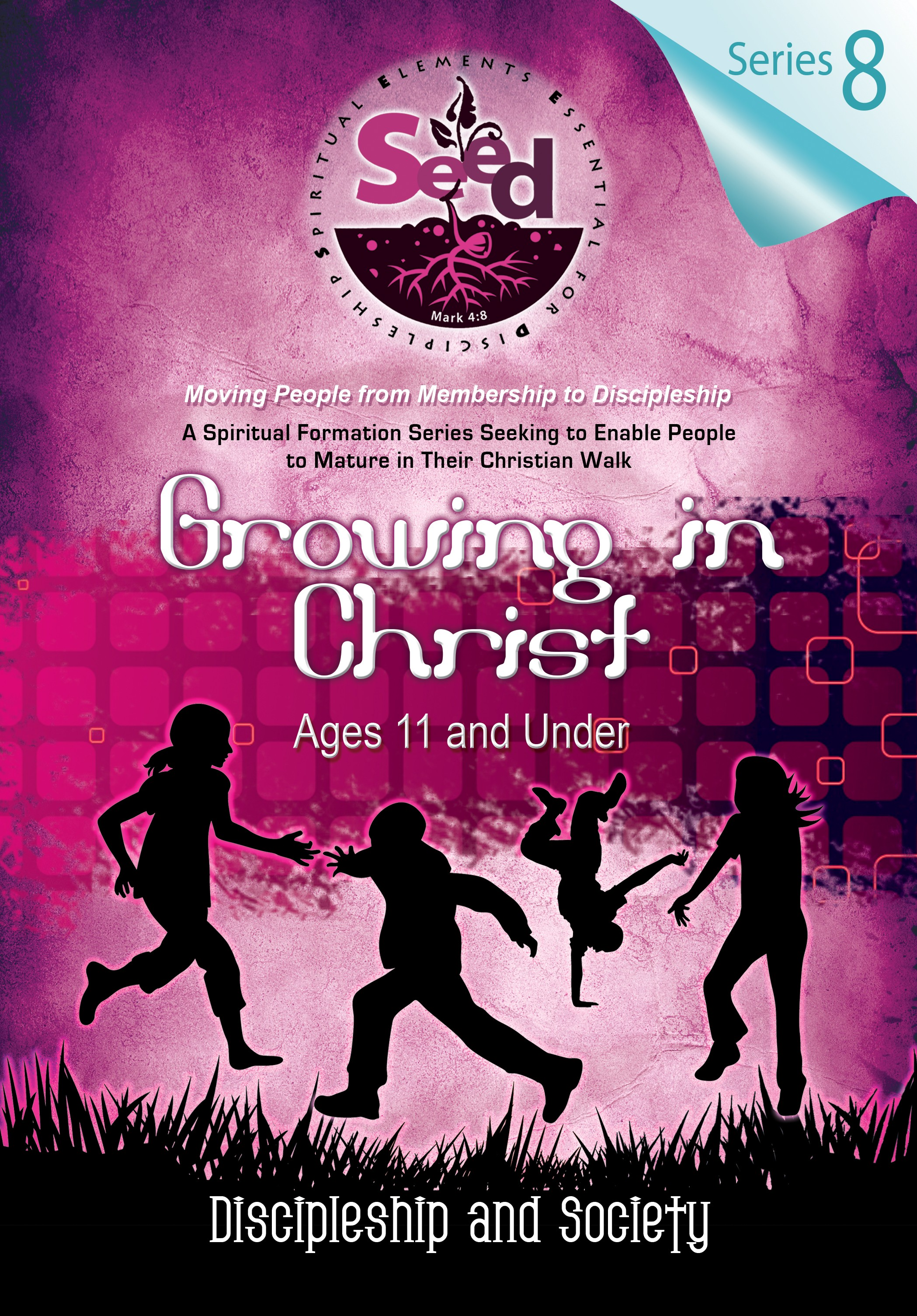 SEED Growing in Christ (Ages 11 and Under): Series 8: Discipleship and Civic Duty