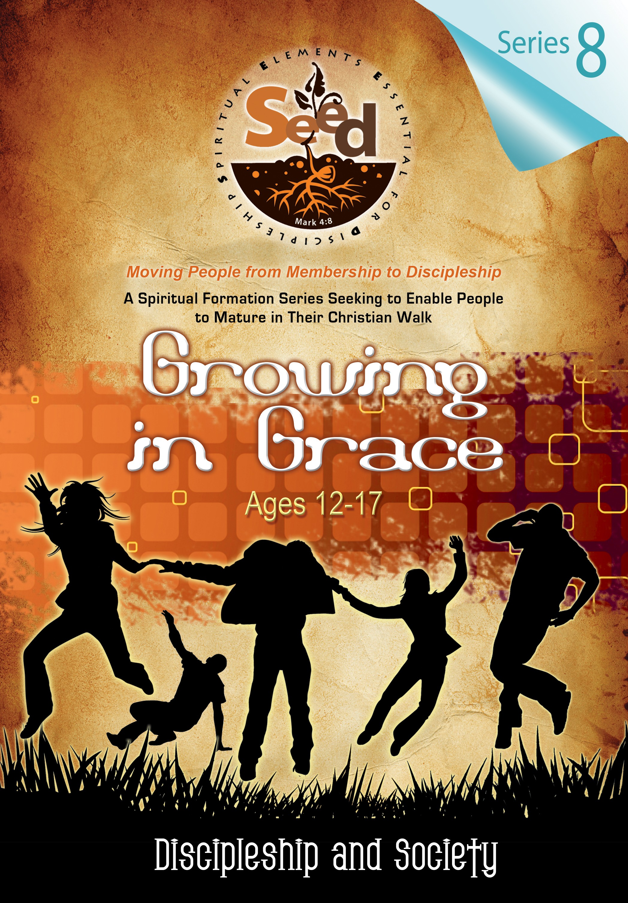 SEED Growing in Grace (Ages 12-17): Series 8: Discipleship and Society