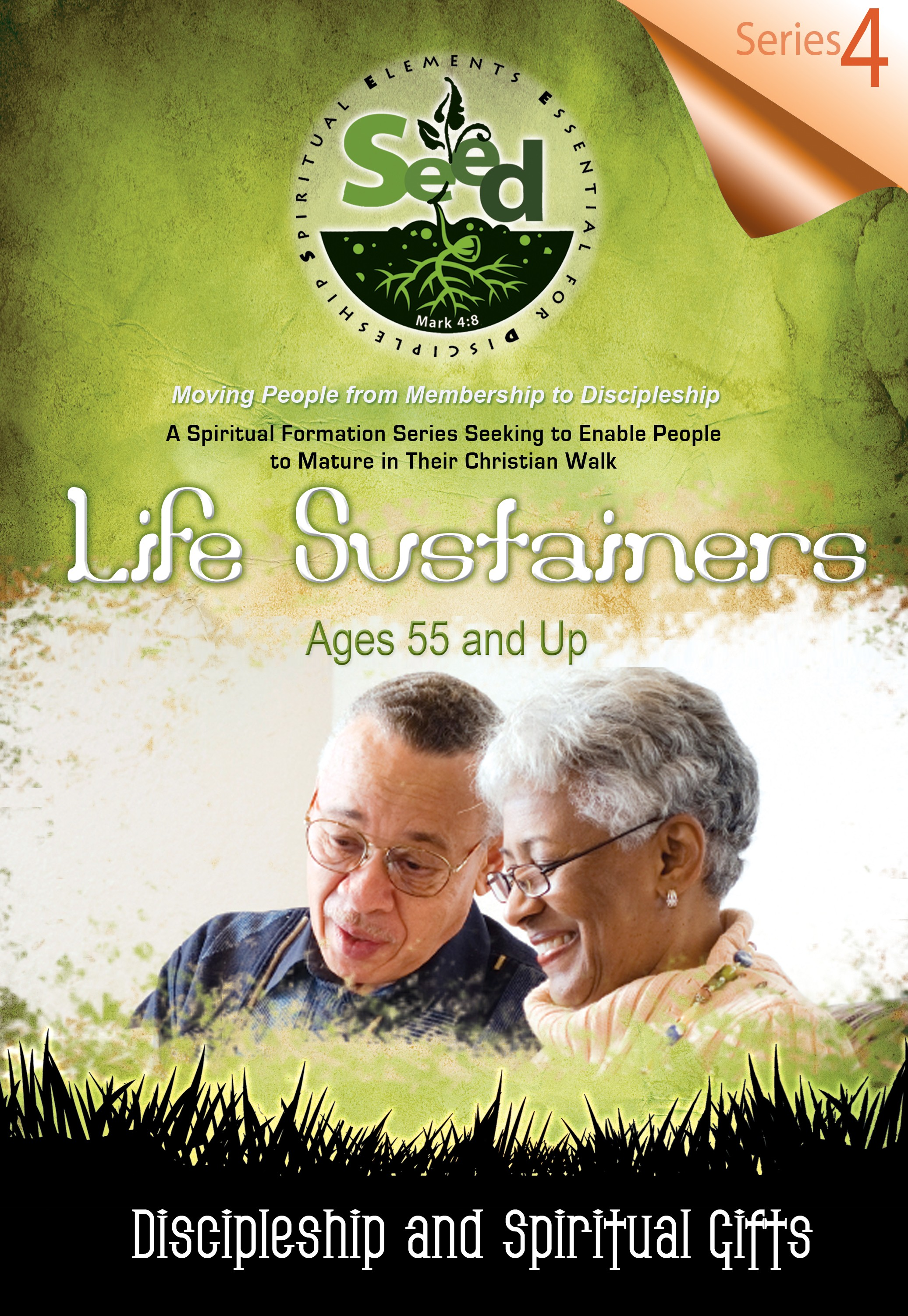 SEED Life Sustainers (Ages 55 and Up): Series 4: Discipleship and Spiritual Gifts