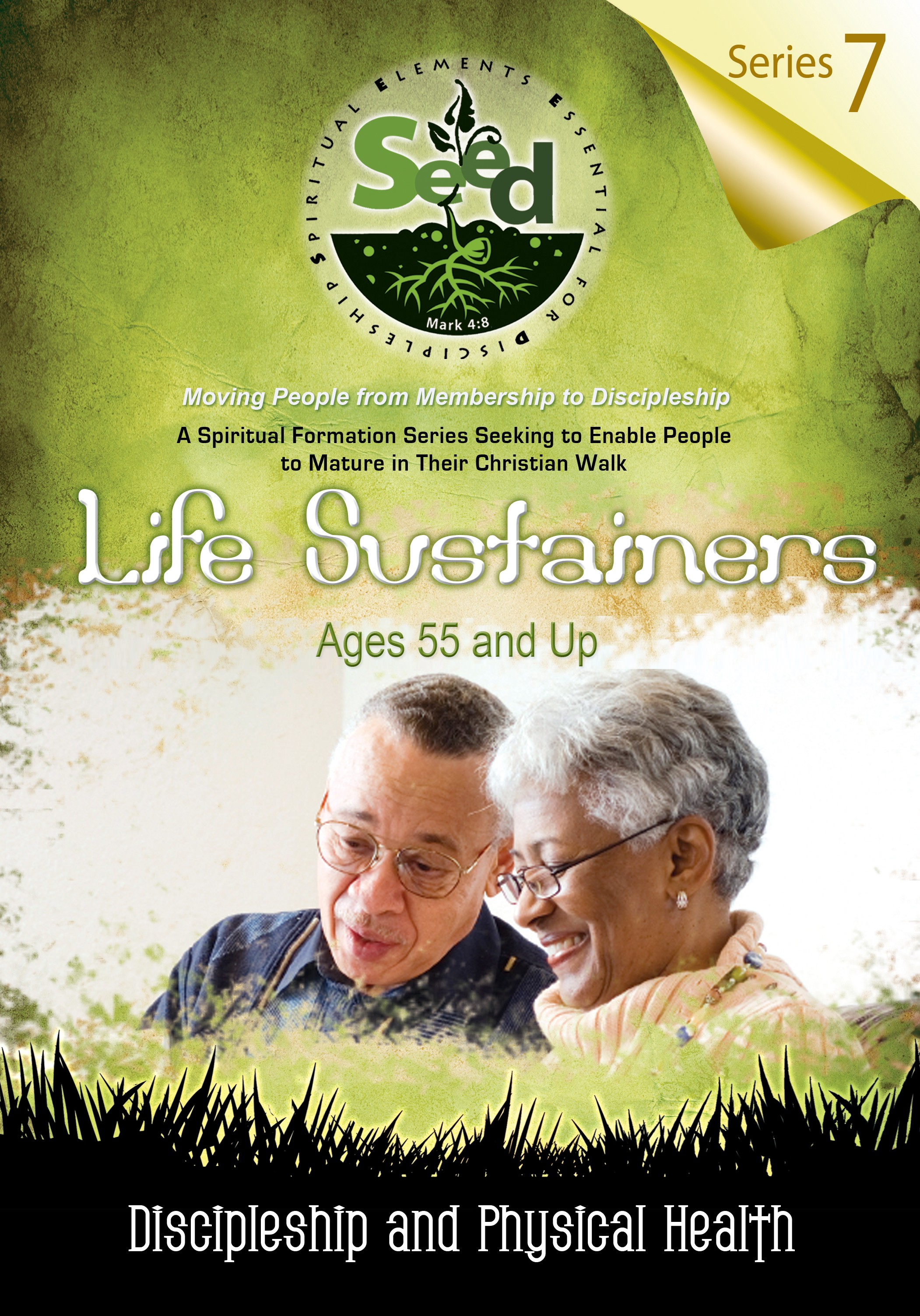SEED Life Sustainers (Ages 55 and Up): Series 7: Discipleship and Physical Health