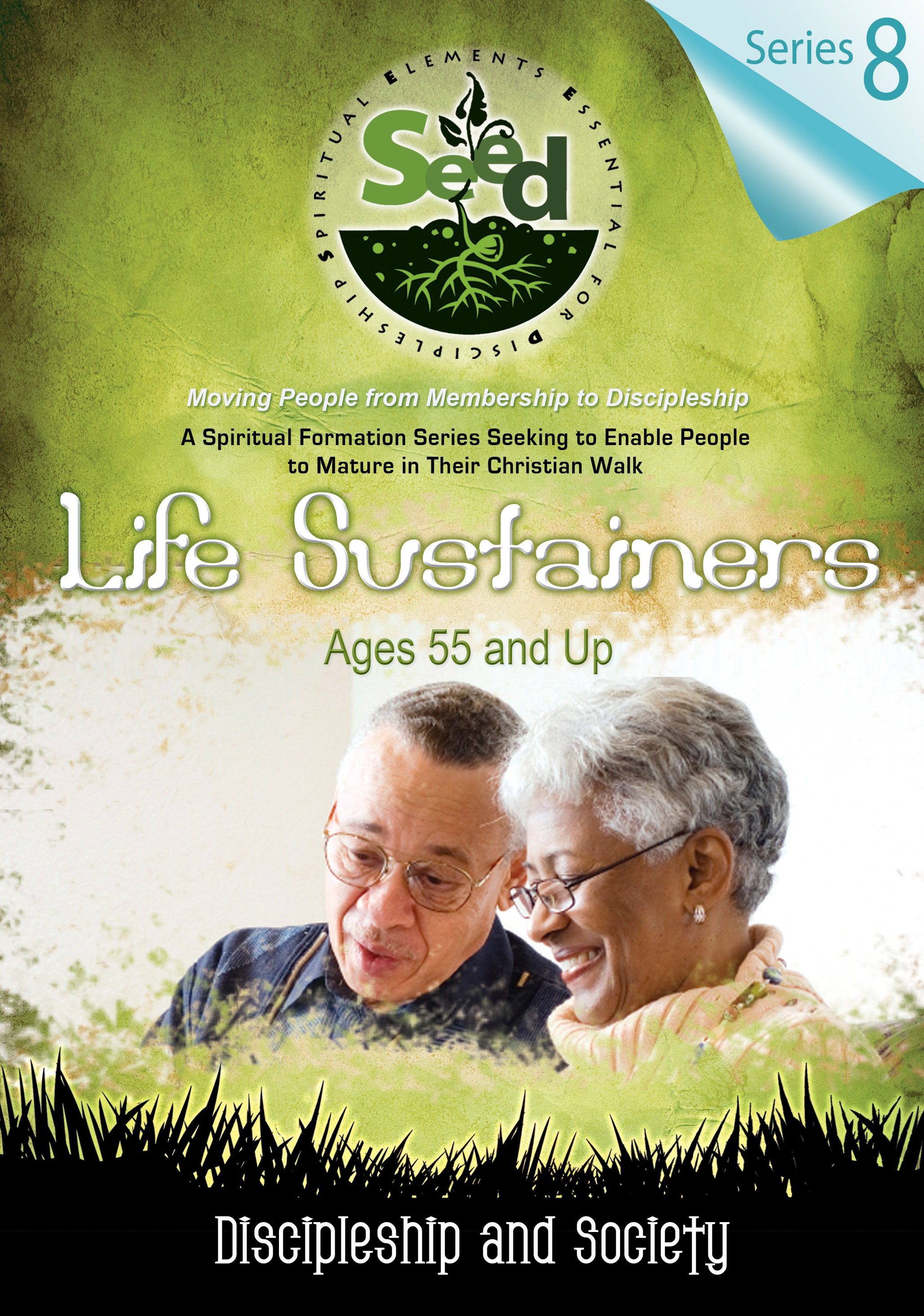 SEED Life Sustainers (Ages 55 and Up): Series 8: Discipleship and Society