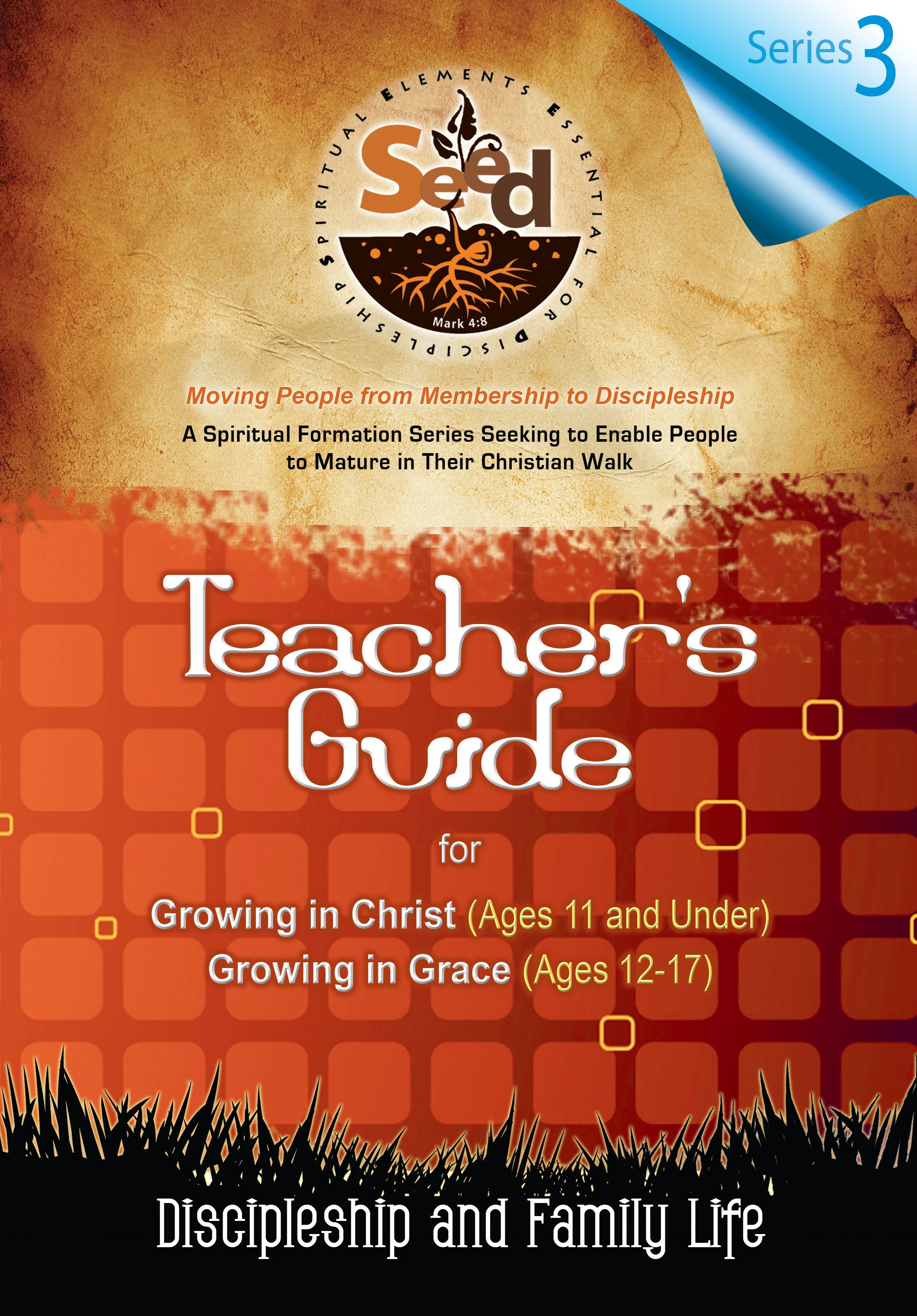SEED Children/Youth Teacher's Guide: Series 3: Discipleship and Family Life