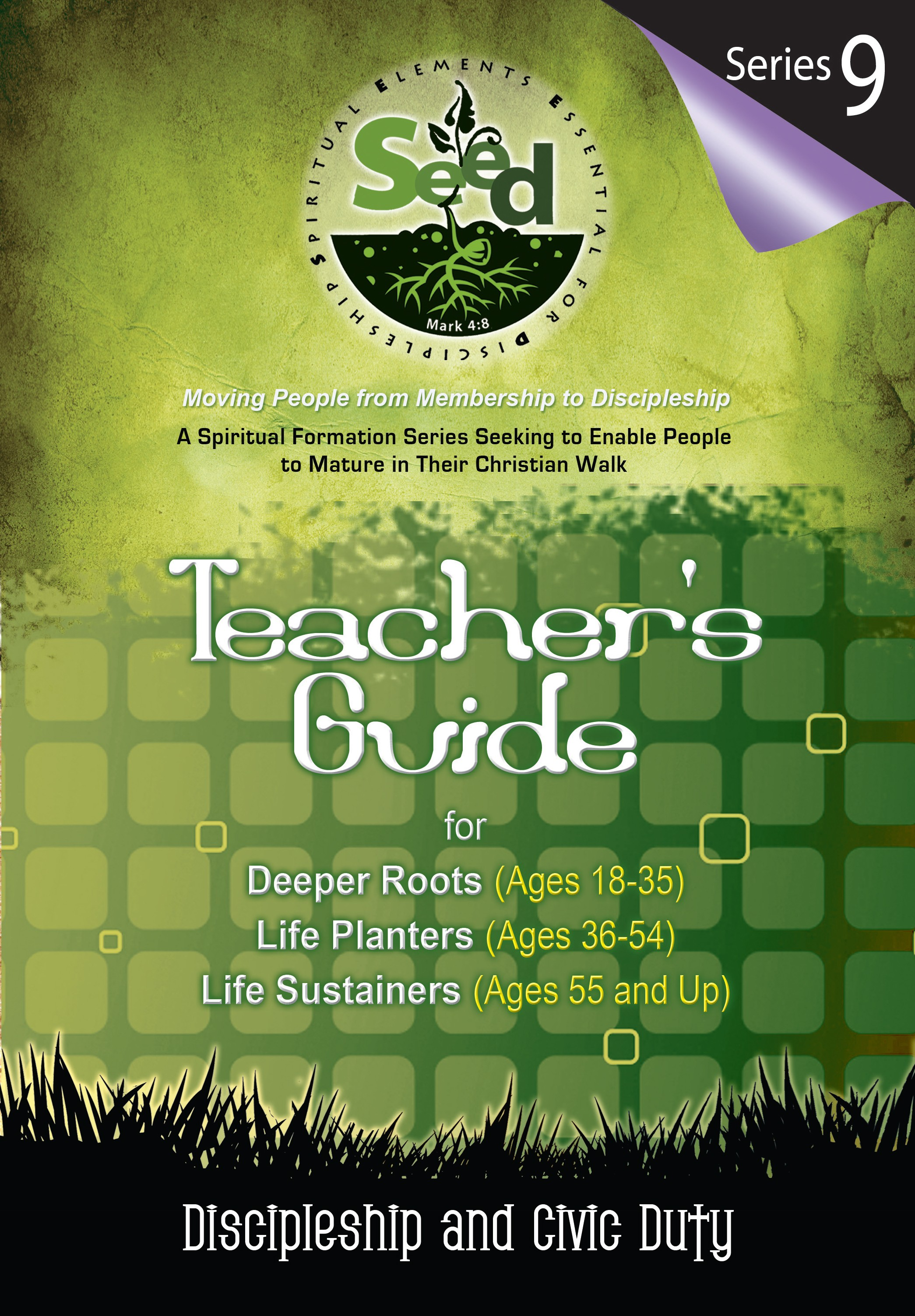 SEED Adult Teacher's Guide: Series 9: Discipleship and Civic Duty