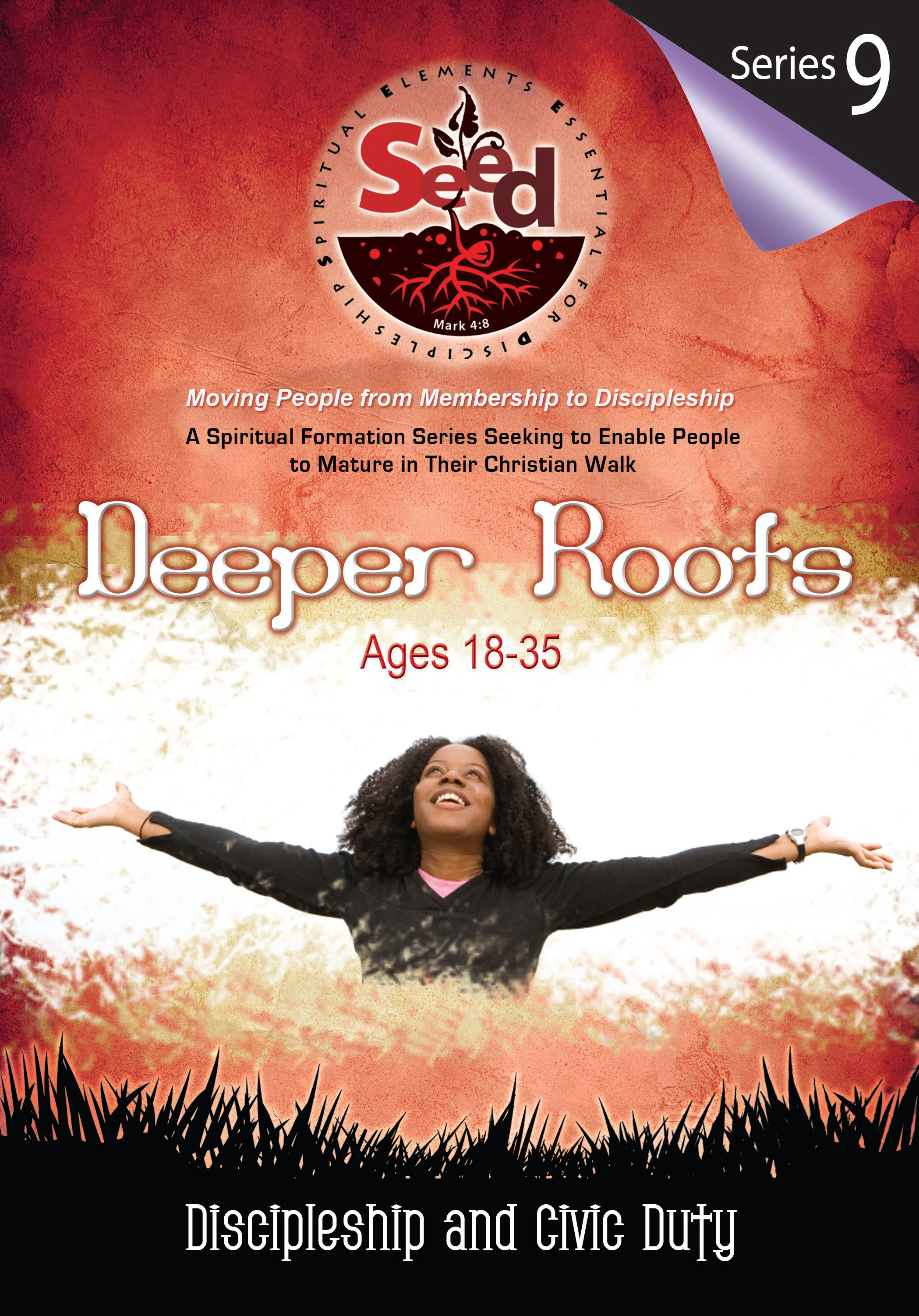 SEED Deeper Roots (Ages18-35): Series 9: Discipleship and Civic Duty