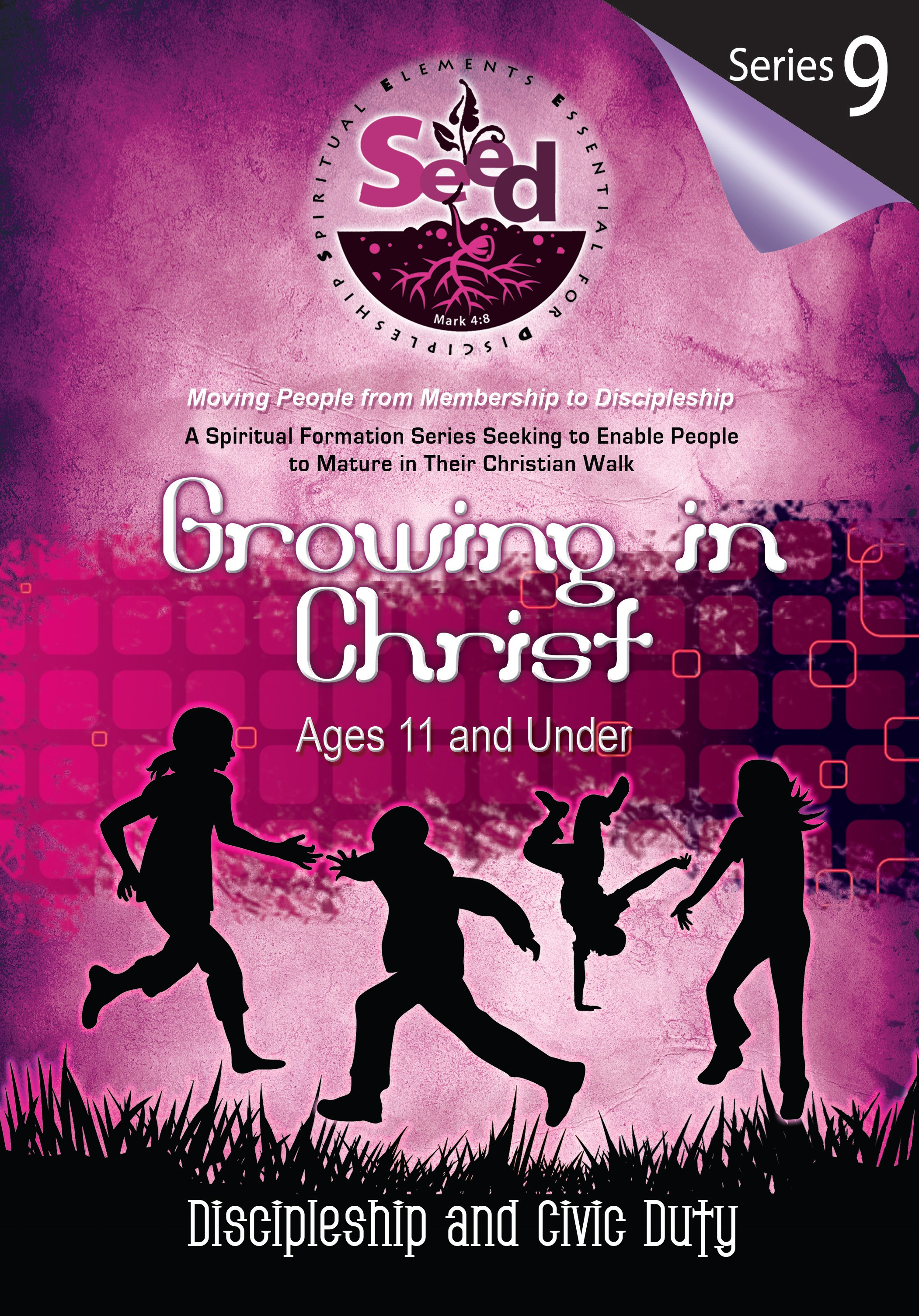 SEED Growing in Christ (Ages 11 and Under): Series 9: Discipleship and Civic Duty