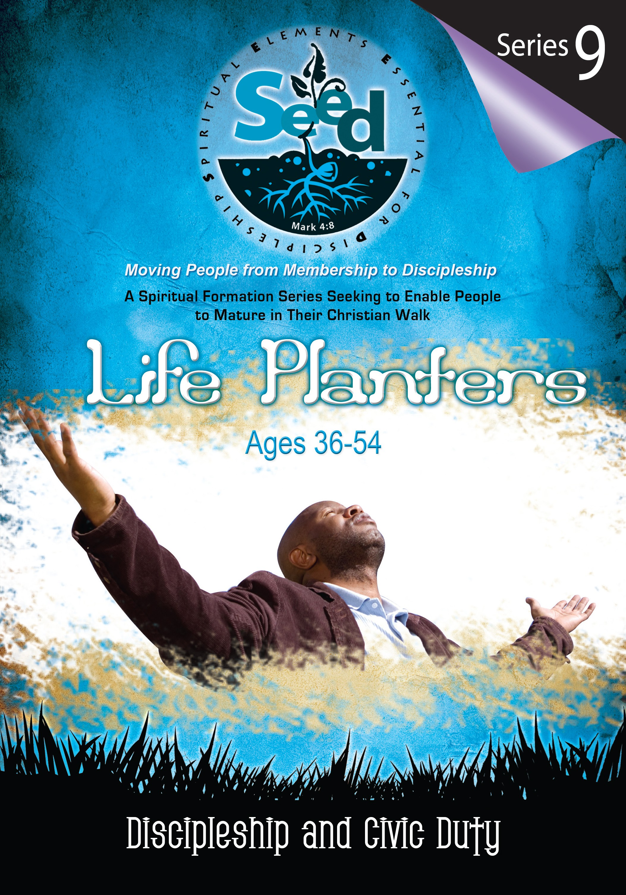 SEED Life Planters (Ages 36-54): Series 9: Discipleship and Civic Duty