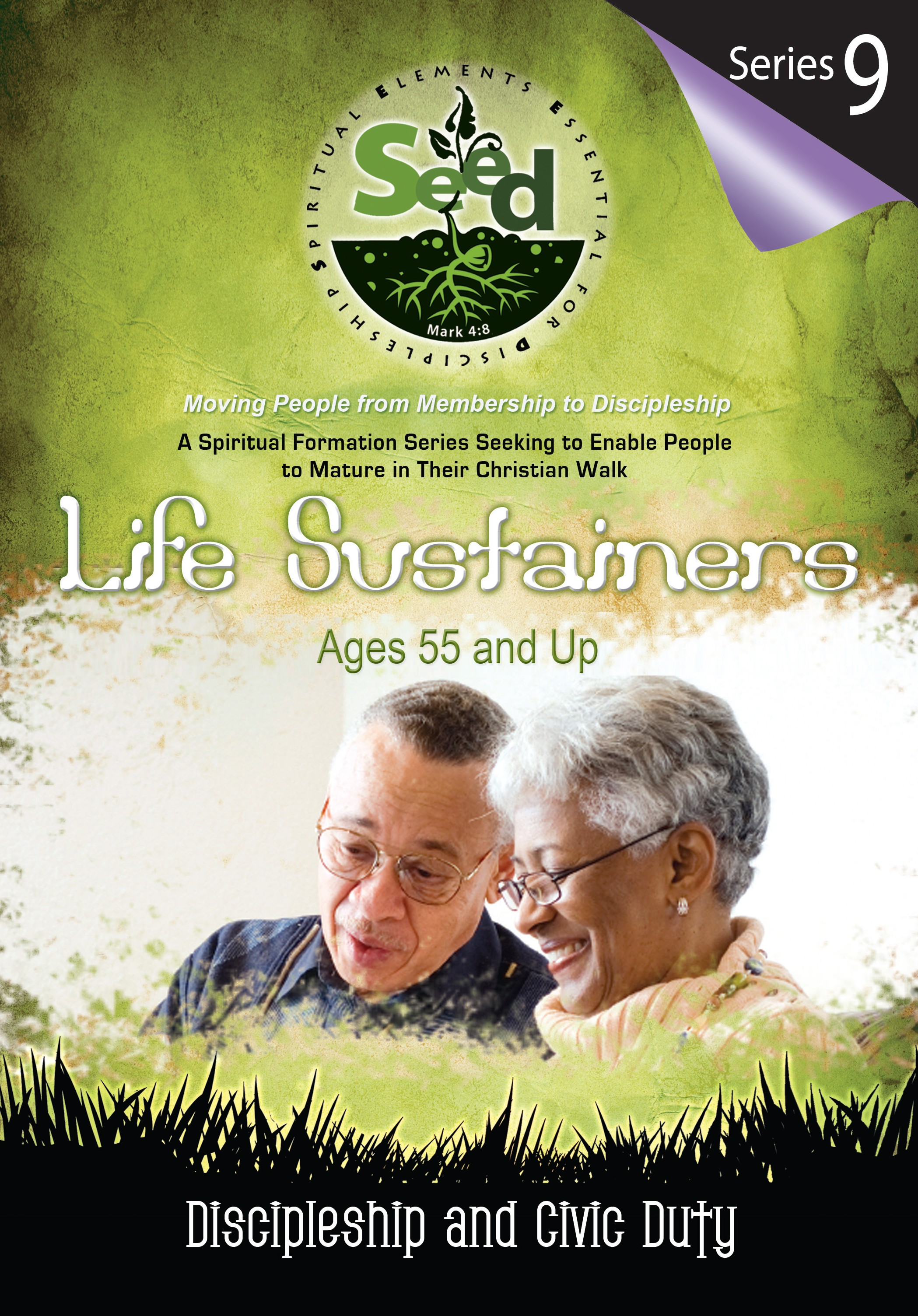 SEED Life Sustainers (Ages 55 and Up): Series 9: Discipleship and Civic Duty