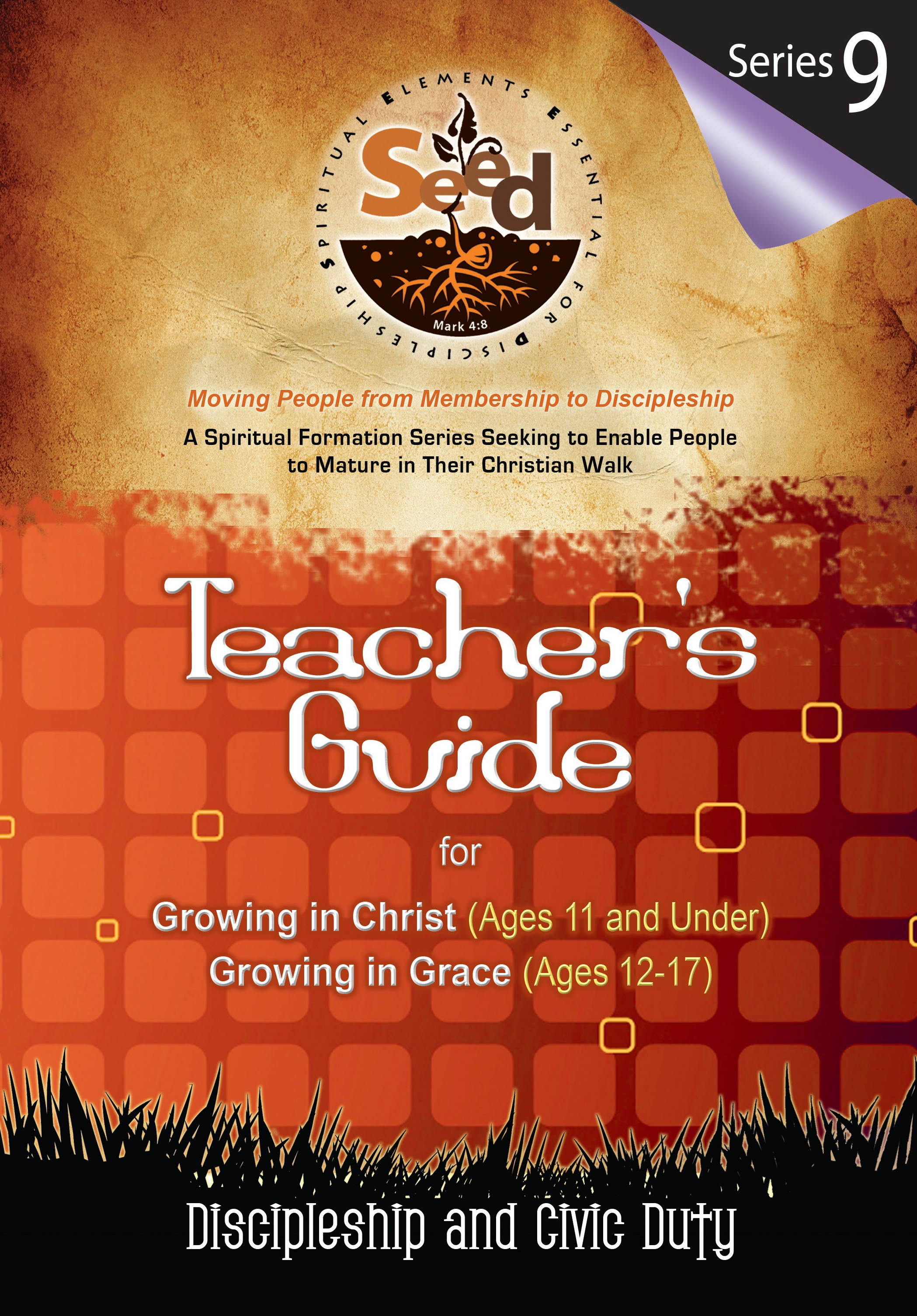 SEED Children/Youth Teacher's Guide: Series 9: Discipleship and Civic Duty