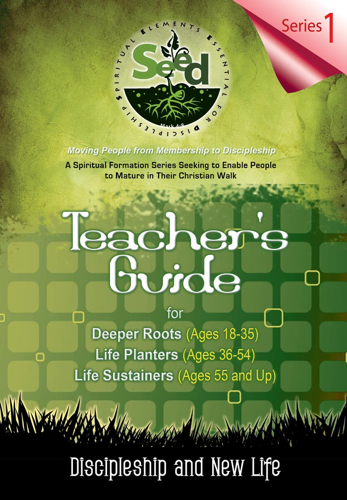 Seed Adult Teachers Guide Series 1 Discipleship And New Life