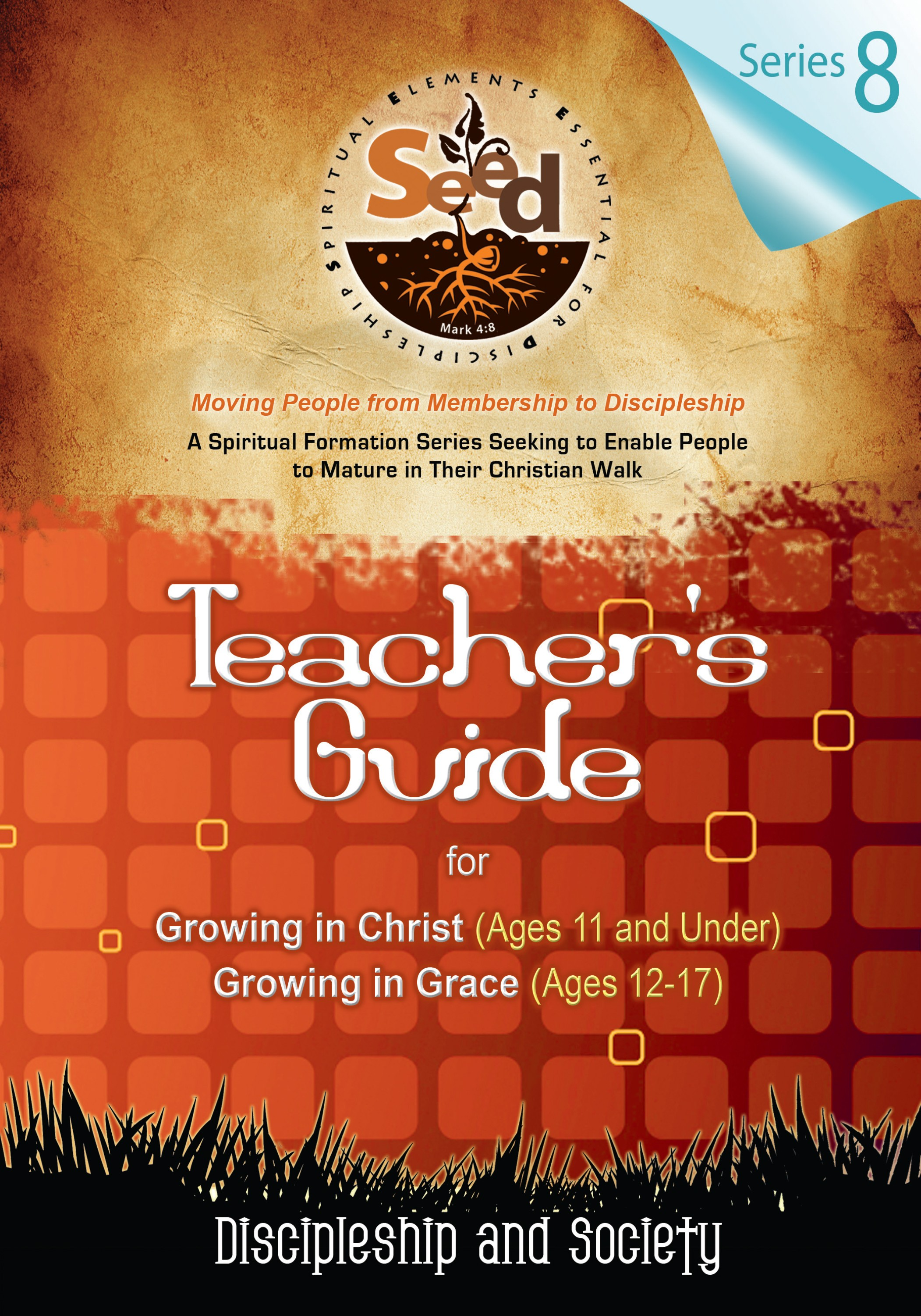 SEED Adult Teacher's Guide: Series 8: Discipleship and Society