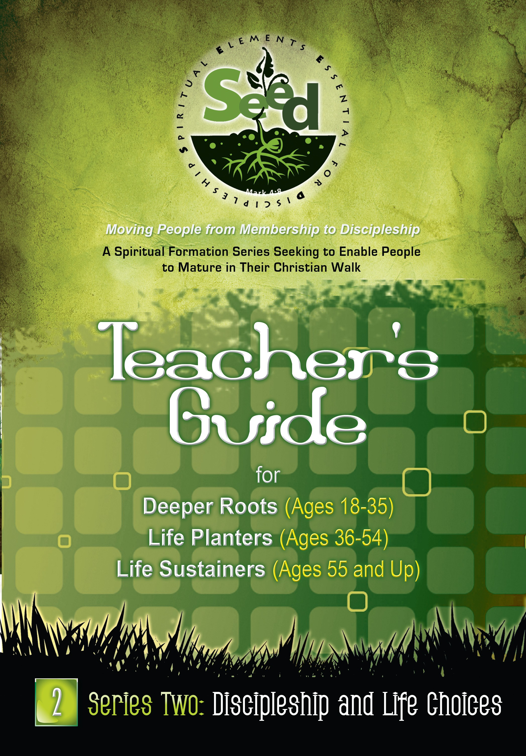 SEED Adult Teacher's Guide: Series 2: Discipleship and Life Choices