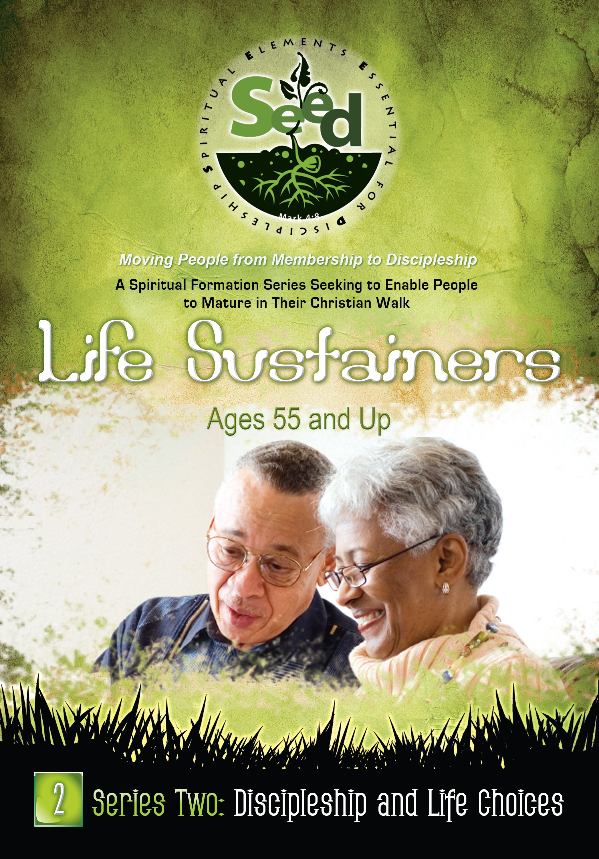 SEED Life Sustainers (Ages 55 and Up): Series 2: Discipleship and Life Choices