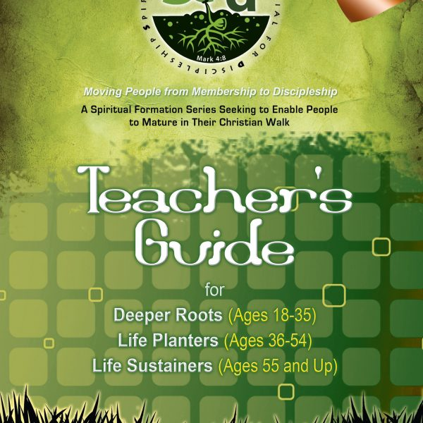 SEED Adult Teacher's Guide: Series 4: Discipleship and Spiritual Gifts