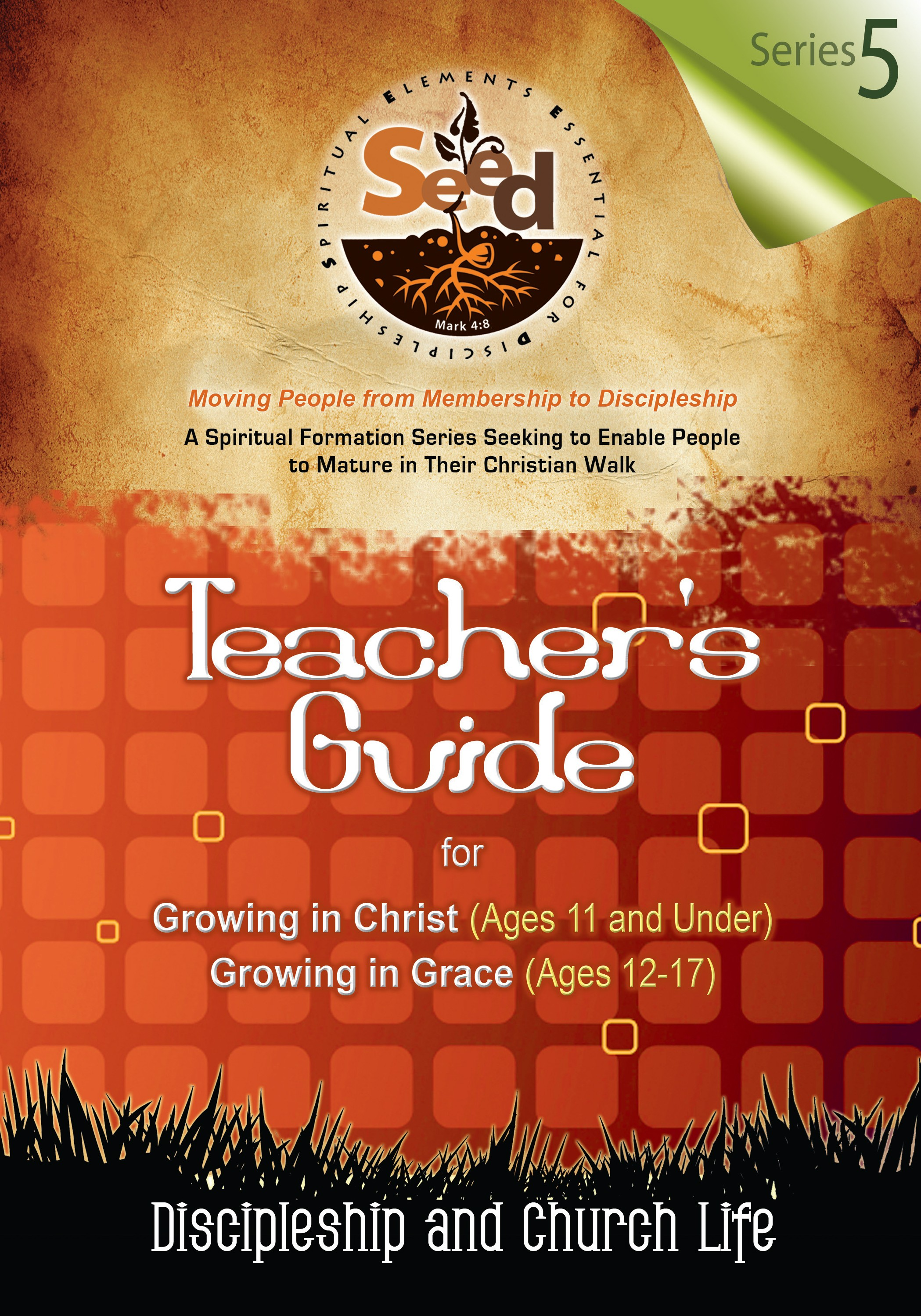 SEED Children/Youth Teacher's Guide: Series 5: Discipleship and Church Life