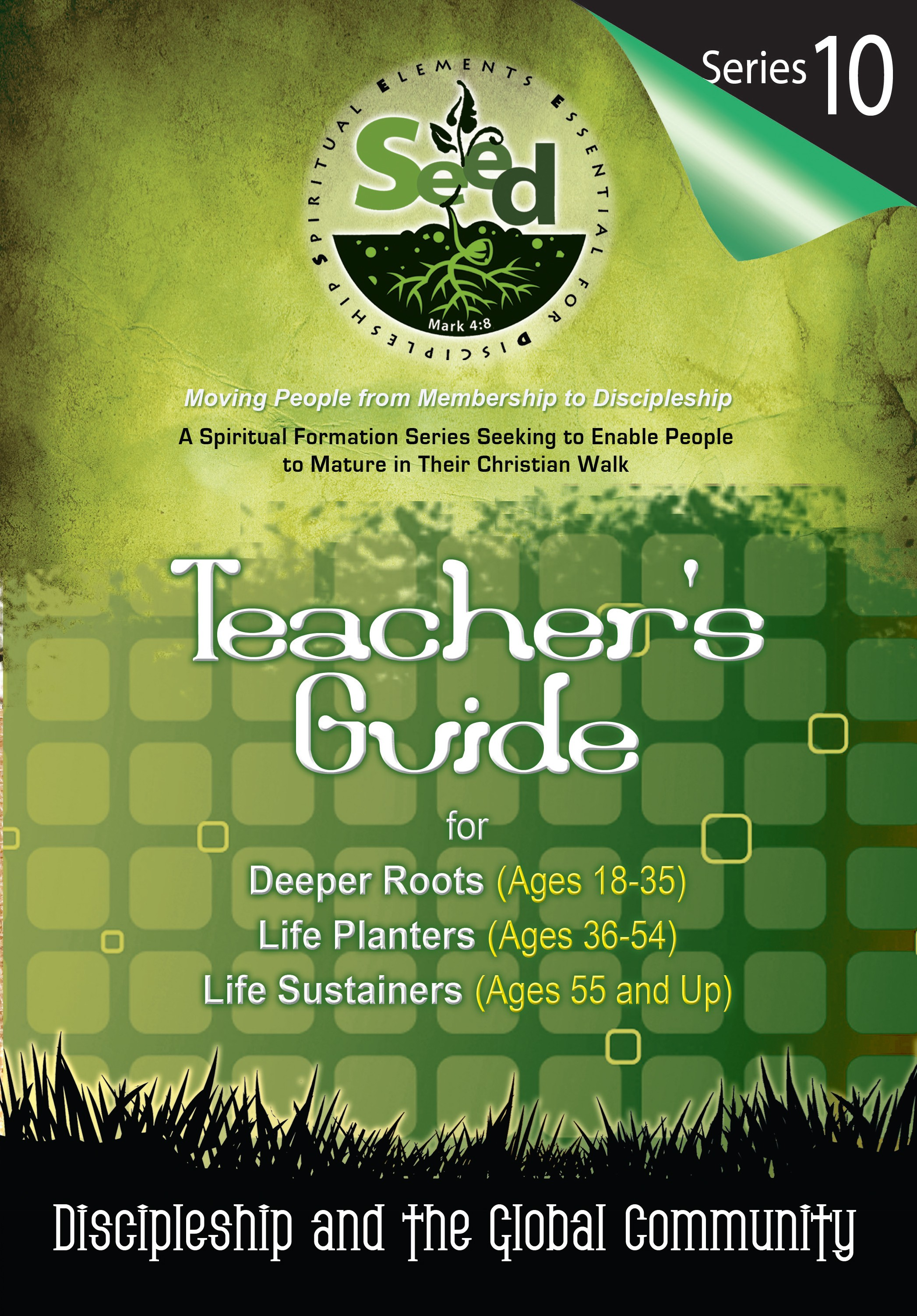 SEED Adult Teacher's Guide: Series 10: Discipleship and the Global Community