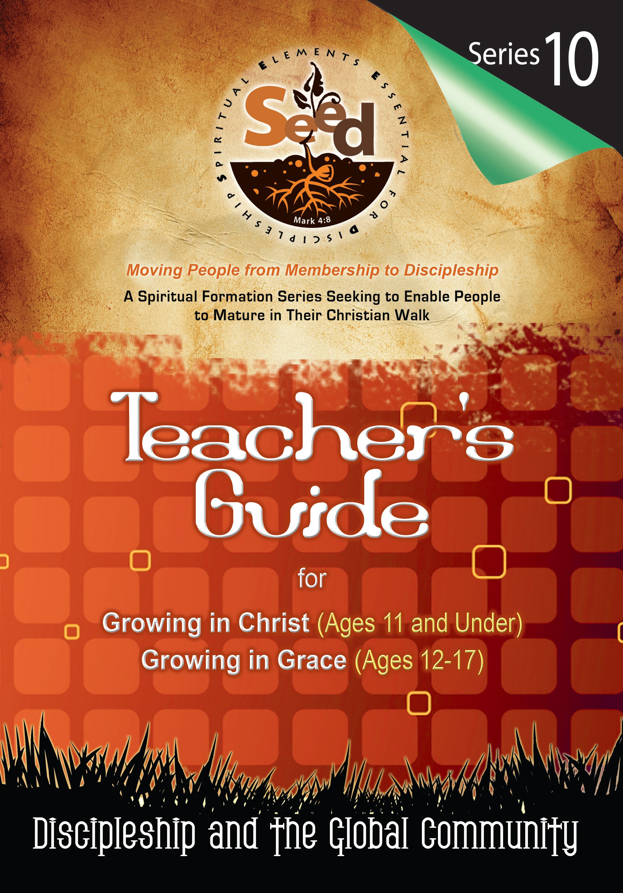 SEED Children/Youth Teacher's Guide: Series 10: Discipleship and the Global Community
