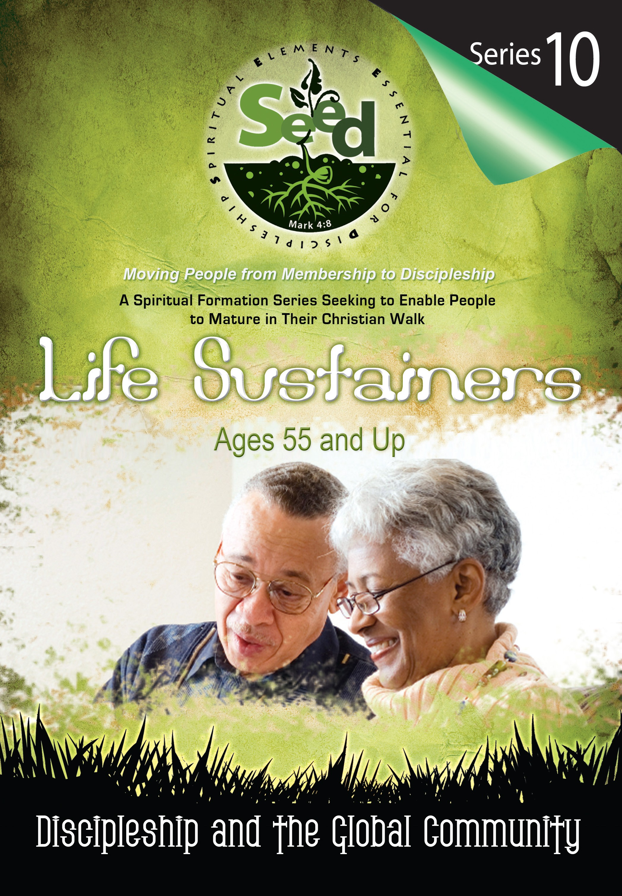 SEED Life Sustainers (Ages 55 and Up) Series 10: Discipleship and the Global Community