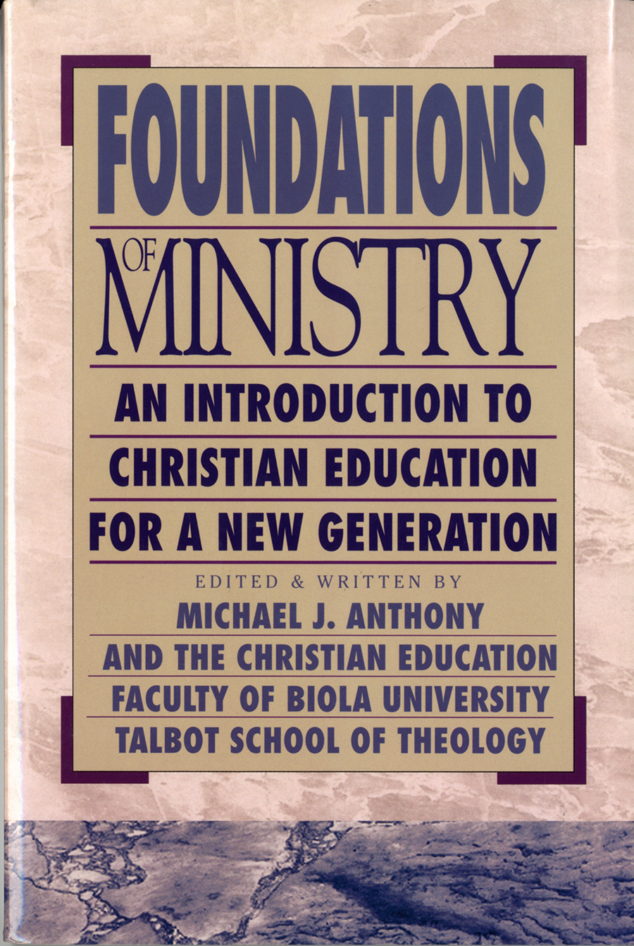 Foundations for Ministry: An Introduction to Christian