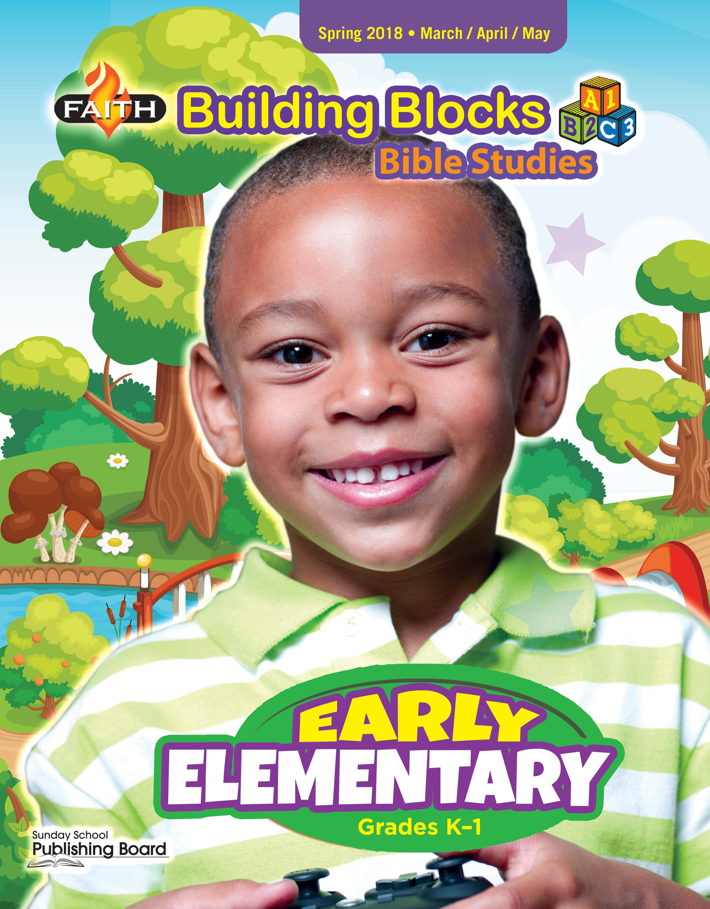 Faith Building Blocks Bible Studies, Early Elementary for Grades K-1 (Spring 2018)-Digital Edition