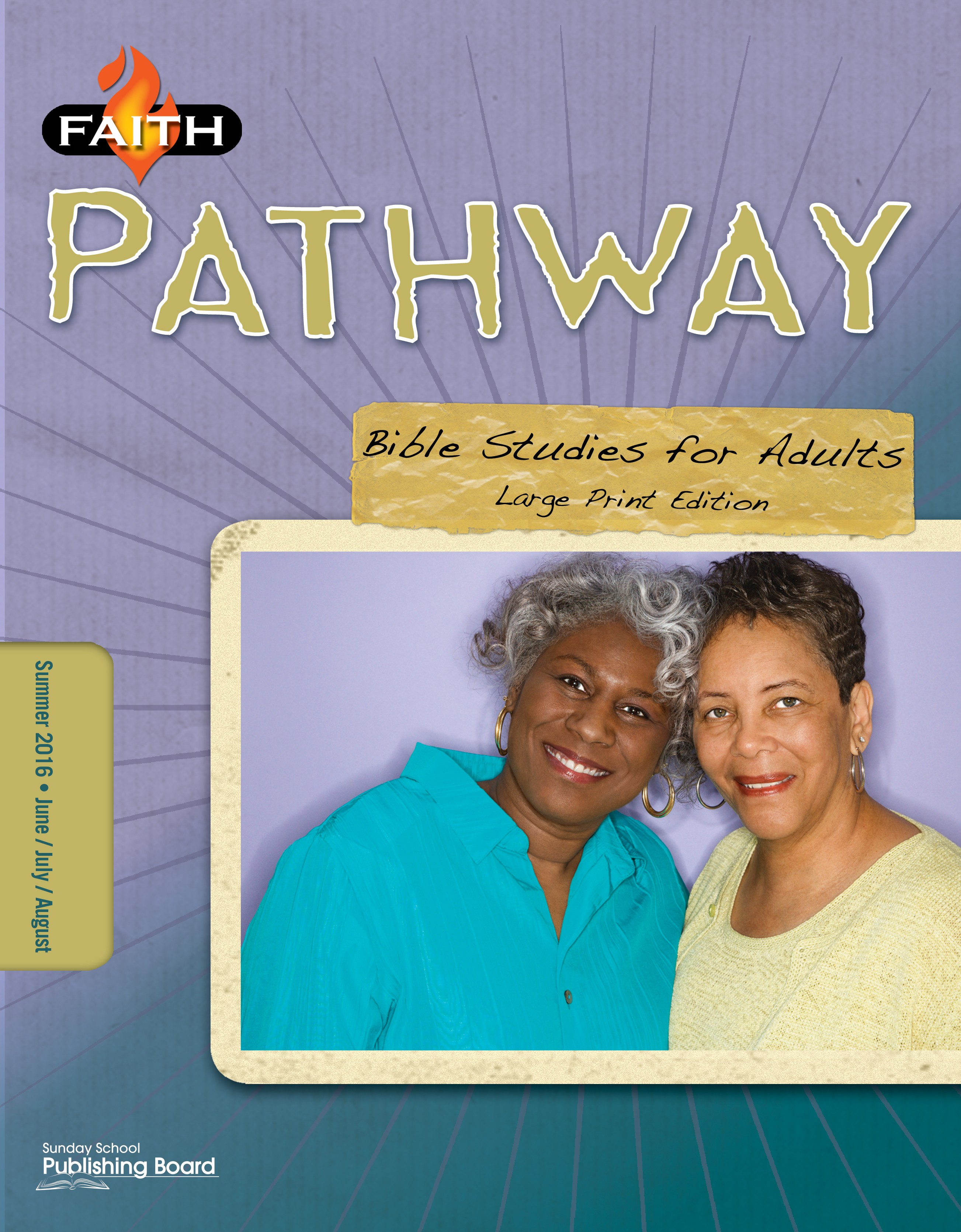 Faith Pathway Bible Studies for Adults (Large Print) (Summer 2016)–Digital Edition