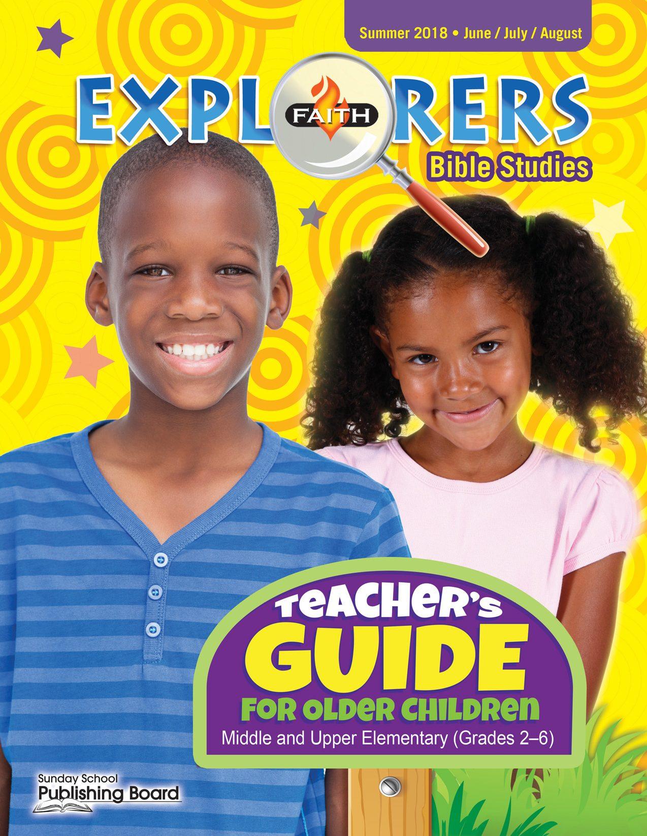 Faith Explorers Teacher's Guide for Grades 2-6 (Summer 2018)-Digital Edition