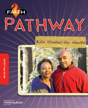 Faith Pathway Bible Studies for Adults for Ages 35 & Above (Fall 2017)-Digital Edition