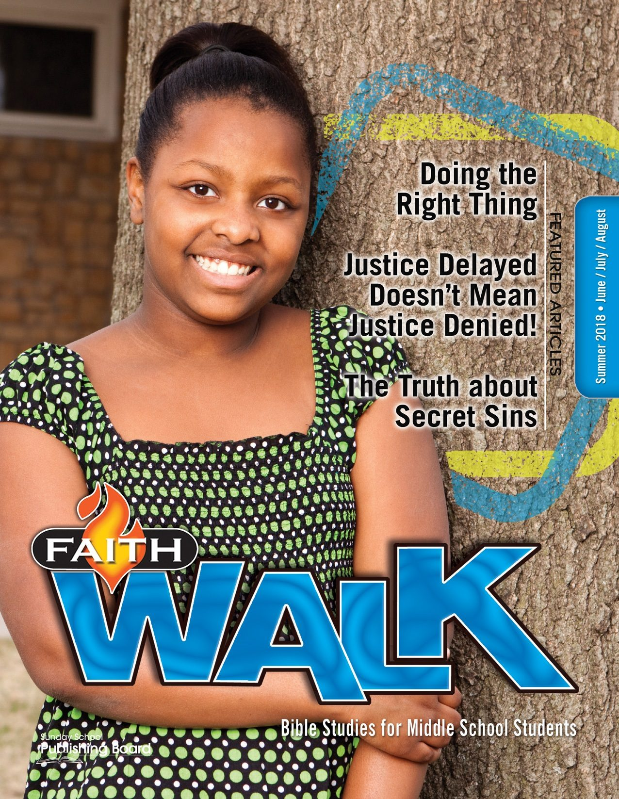 Faith Walk Bible Studies for Middle School Students (Summer 2018)–Digital Edition