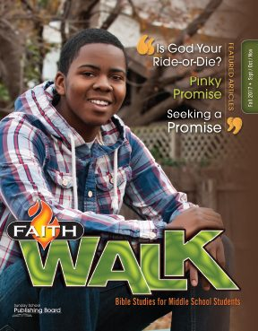 Faith Walk Bible Studies for Middle School Students (Fall 2017)–Digital Edition