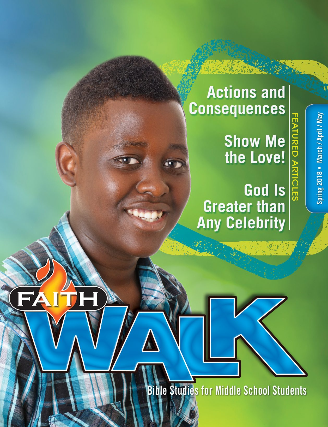 Faith Walk Bible Studies for Middle School Students (Spring 2018)–Digital Edition