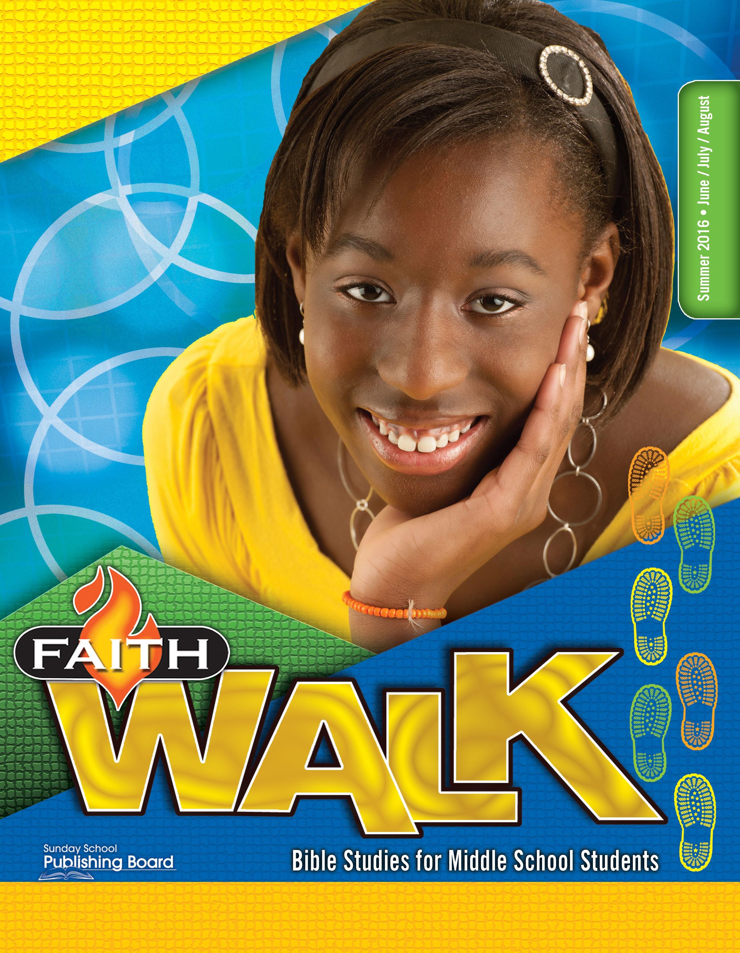 Faith Walk Bible Studies for Middle School Students (Summer 2016)–Digital Edition