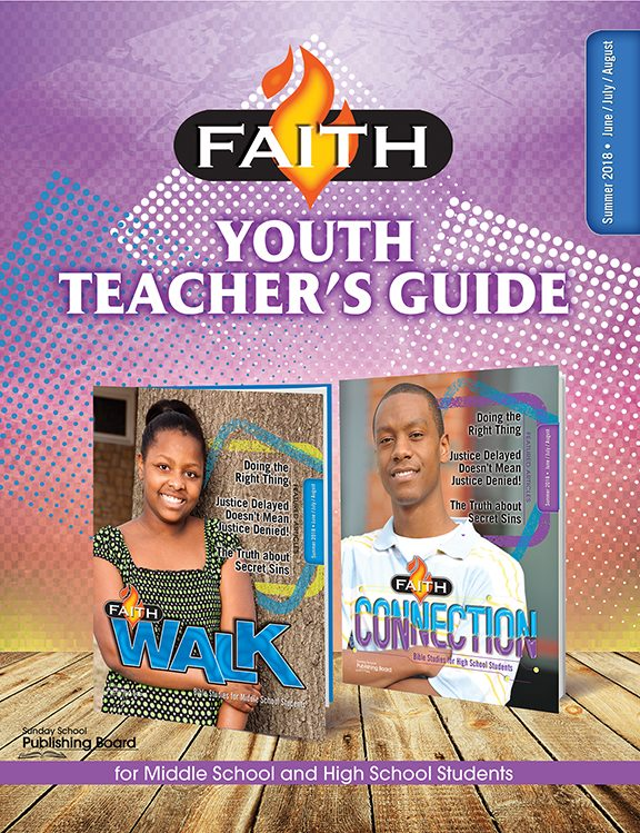 Faith Series Youth Teacher's Guide: For Middle School and High School Students (Summer 2018)–Digital Edition (Copy)