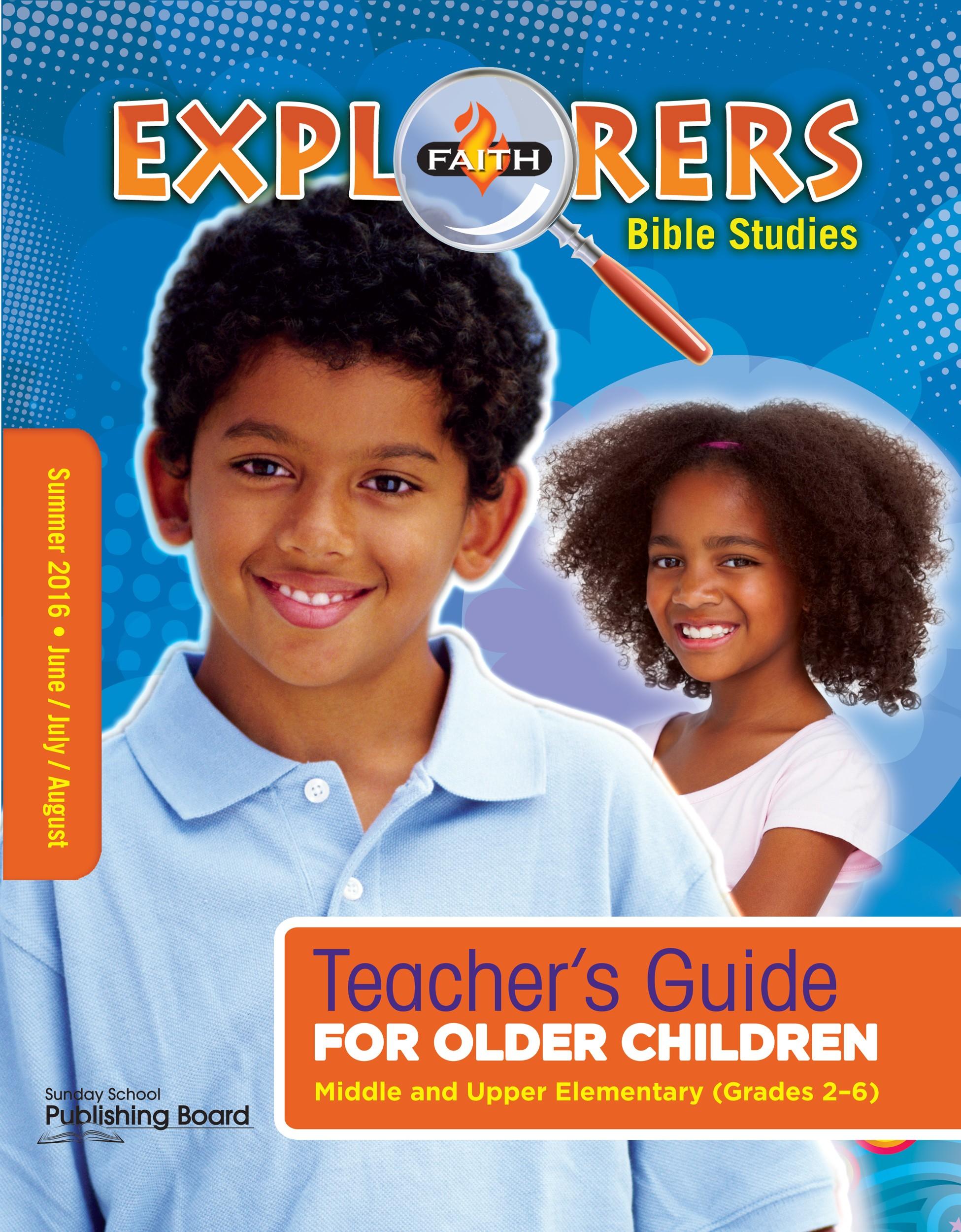 Faith Explorers, Teacher's Guide (Grades 2-6)