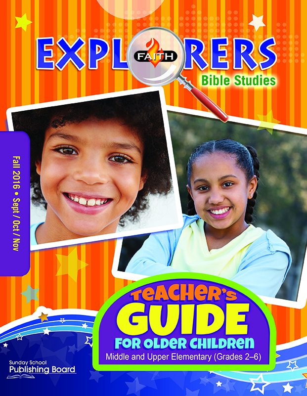 Faith Explorers Older Children's Teacher Guide: For Middle and Upper Elementary Students (Fall 2016)–Digital Edition