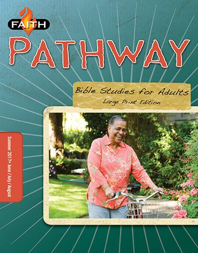 Faith Pathway Bible Studies for Adults (Large Print) (Summer 2017)–Digital Edition