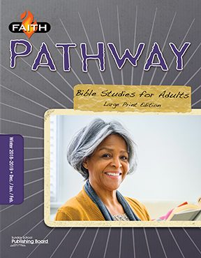 Faith Pathway Bible Studies for Adults (Large Print) (Winter 2018)–Digital Edition