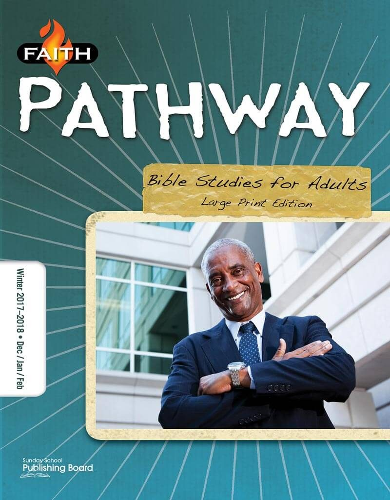 Faith Pathway Bible Studies for Adults (Large Print) (Winter 2017)–Digital Edition