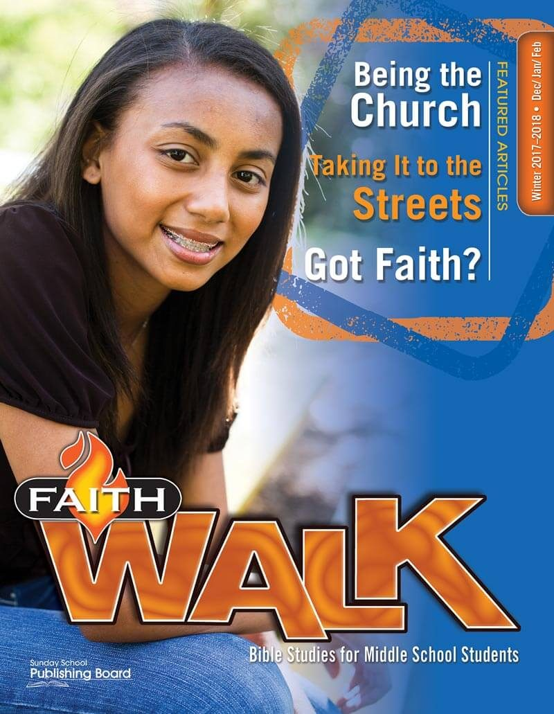 Faith Walk Bible Studies for Middle School Students (Winter 2017)–Digital Edition