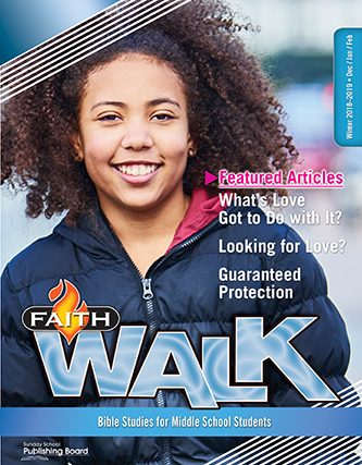 Faith Walk Bible Studies for Middle School Students (Winter 2018)–Digital Edition