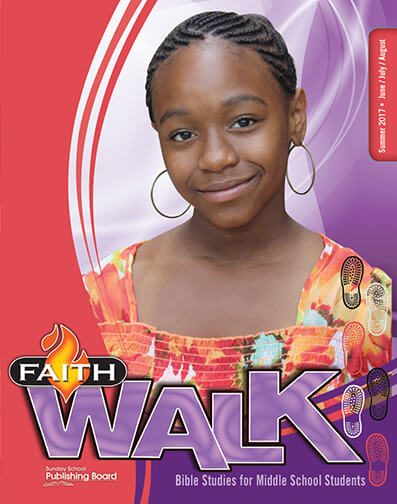 Faith Walk Bible Studies for Middle School Students (Summer 2017)–Digital Edition